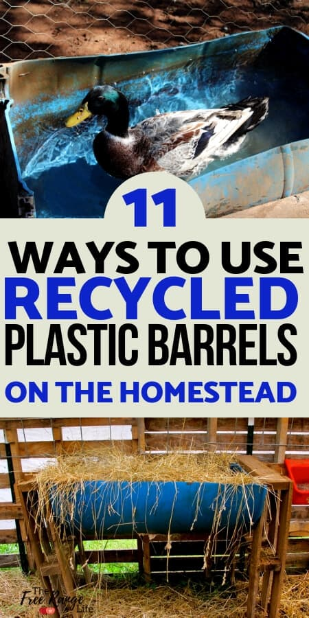 Homesteading and Survival: 11 Ways to Use Recycled Plastic Barrels on the Homestead