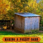 How to Make a Pallet Barn