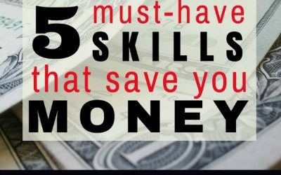 5 Must-Have Skills that Save You Money