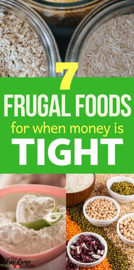 Frugal Living: When money is tight, learn how to reduce your grocery bill and make your meals go farther by using these 7 frugal foods!
