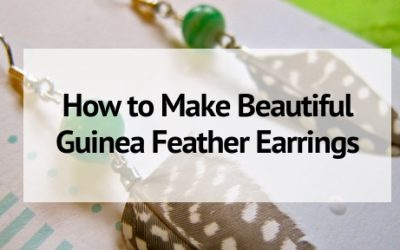 How to Make Beautiful Guinea Feather Earrings