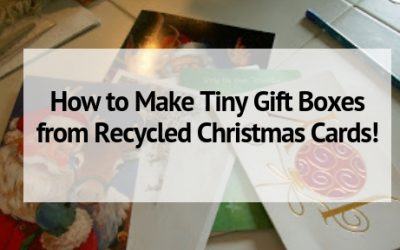 How to Make Tiny Gift Boxes from Recycled Christmas Cards!