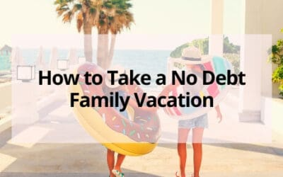 How to Save Money on Vacation and Travel Without Breaking the Bank