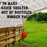 How to Make a Quick Shelter out of Pallets