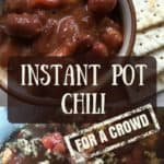 instant pot chili for a crowd