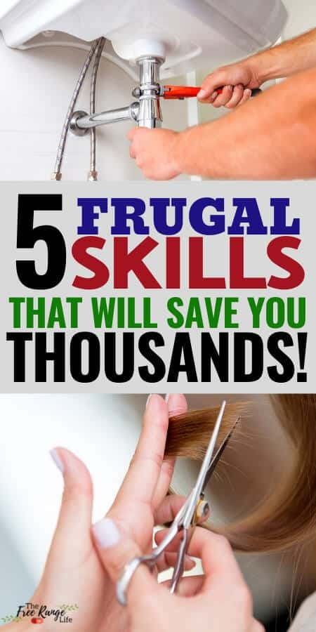 frugal skills that will save you thousand with image of plumbing and hands trimming hair