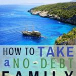 How to Take a No Debt Family Vacation