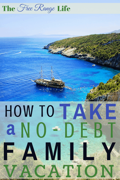 Learn how to take a no debt family vacation so you can focus on being together and truly relaxing and not stress over how much its all costing!