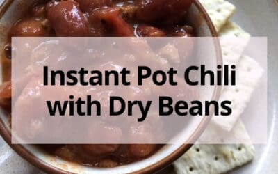 Best Ever No-Soak Instant Pot Chili with Dried Beans