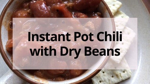 Best Ever No Soak Instant Pot Chili With Dried Beans
