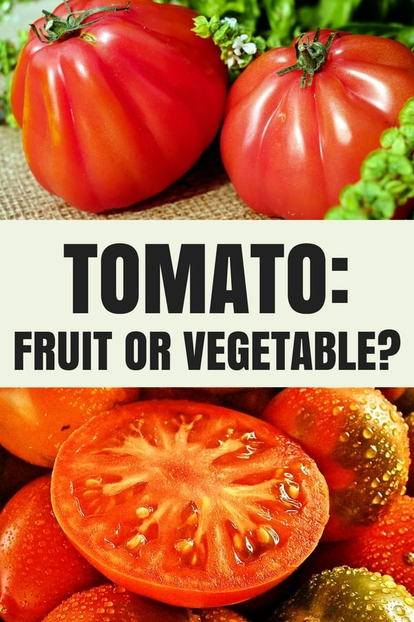 Is a tomato a fruit or vegetable? The answer is not as clear cut as it may seem!