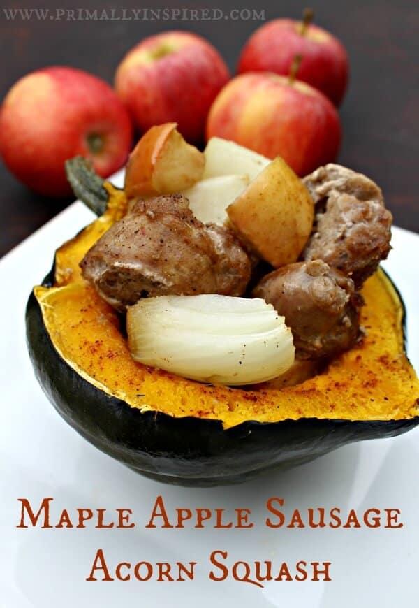 Maple Apple Sausage Acorn Squash