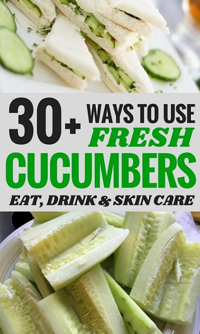 Vegetable Recipes: Over 30 different ways to use cucumbers to keep your body healthy inside and out.